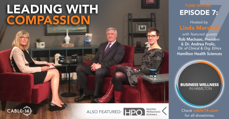 Business Wellness Hamilton | Episode 7: Compassion