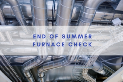 End of Summer Furnace Check-in