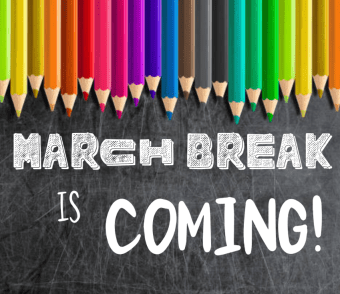 Don't Know What To Do This March Break?