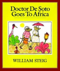 SmileTown Book Club: Dr. De Soto Goes to Africa, by William Steig