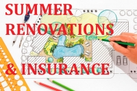 Summer Renovations & Your Home Insurance