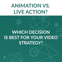 Animation vs Live Action - Which Decision is Best for your Video Marketing Strategy?