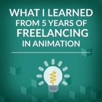 What I Learned in 5 Years of Freelancing in Animation