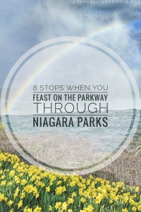 Travelling Foodie shares Feasts of the Niagara Parkway