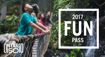 Celebrate Ontario's 150th Anniversary with the 2017 Fun Pass