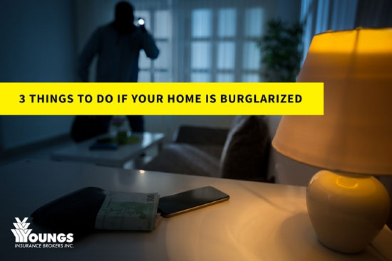 Three Things to Do If Your Home is Burglarized
