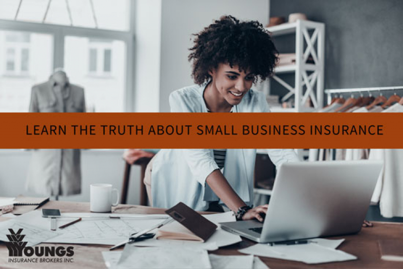 Learn the Truth about Small Business Insurance