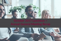 October 2017 Luncheon + Annual General Meeting Recap
