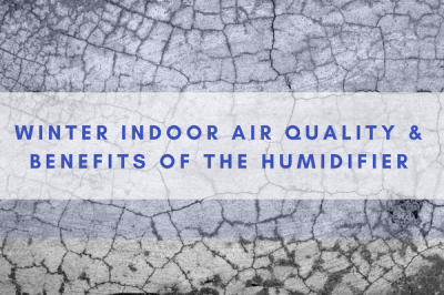 Indoor Air Quality During the Winter Months