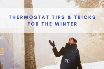 Thermostat Tips and Tricks for the Winter