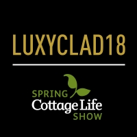 Luxyclad Coupon Code for Spring Cottage Life Show