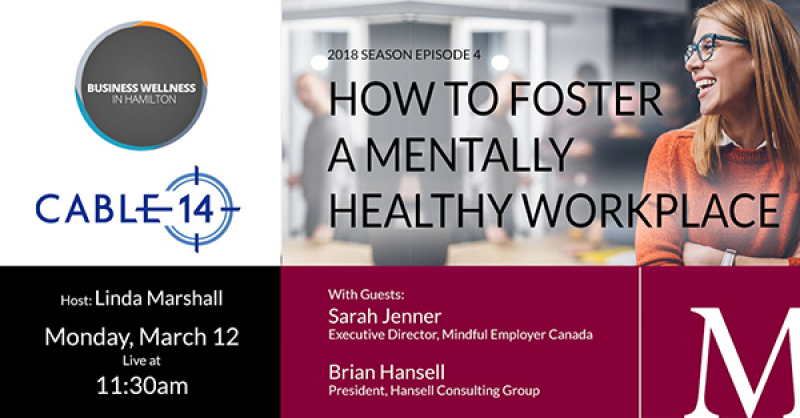 2018 Episode 4: How to Foster a Mentally Healthy Workplace
