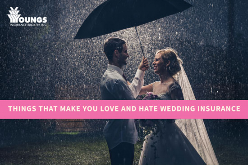 Things That Make You Love And Hate Wedding Insurance