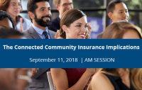 Seminar | The Connected Community Insurance Implications | September 11, 2018 - Morning