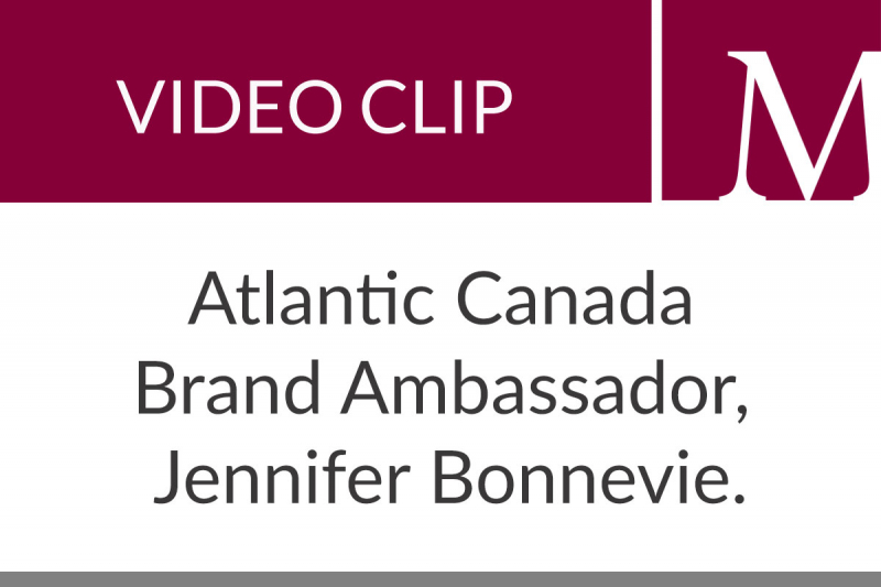Atlantic Canada Brand Ambassador, Jennifer Bonnevie (58 sec)