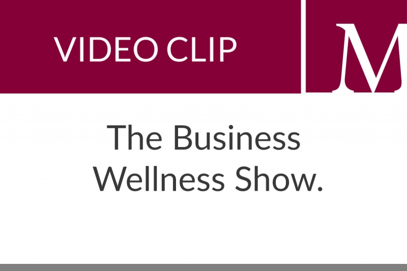 The Business Wellness Show (39 sec)