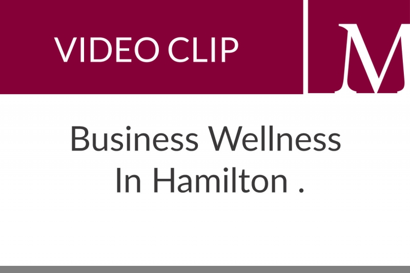 Business Wellness In Hamilton (30 sec)