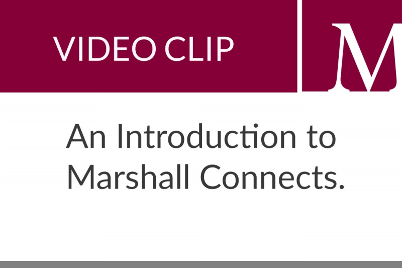An Introduction to Marshall Connects (2:35 min)