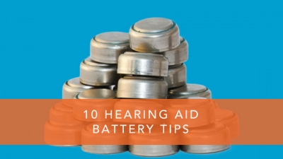 10 Hearing Aid Battery Tips