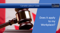 Does the Canada Labour Code apply to my workplace?