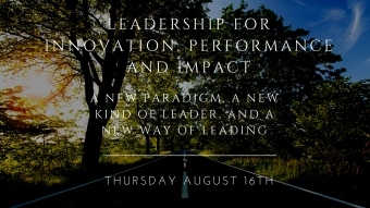 Leadership for Innovation, Performance and Impact