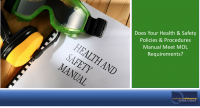 Does Your Health & Safety Policies & Procedures Manual Meet MOL Requirements?