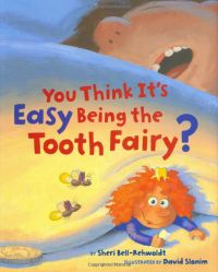 Book: You Think It's Easy Being the Tooth Fairy?