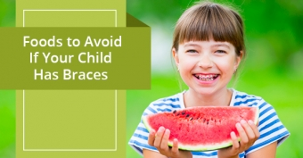 Foods to Avoid If Your Child Has Braces