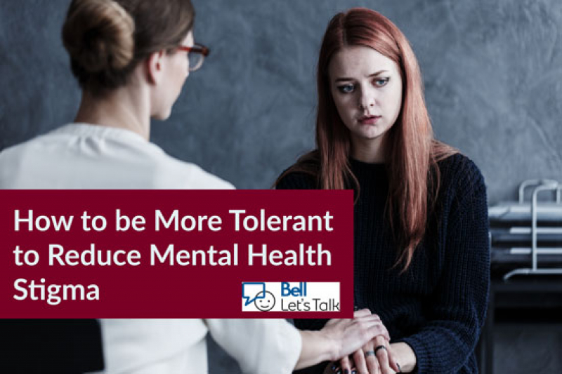 How to be More Tolerant to Reduce Mental Health Stigma
