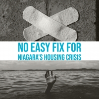 No Easy Fix for Niagara's Housing Crisis
