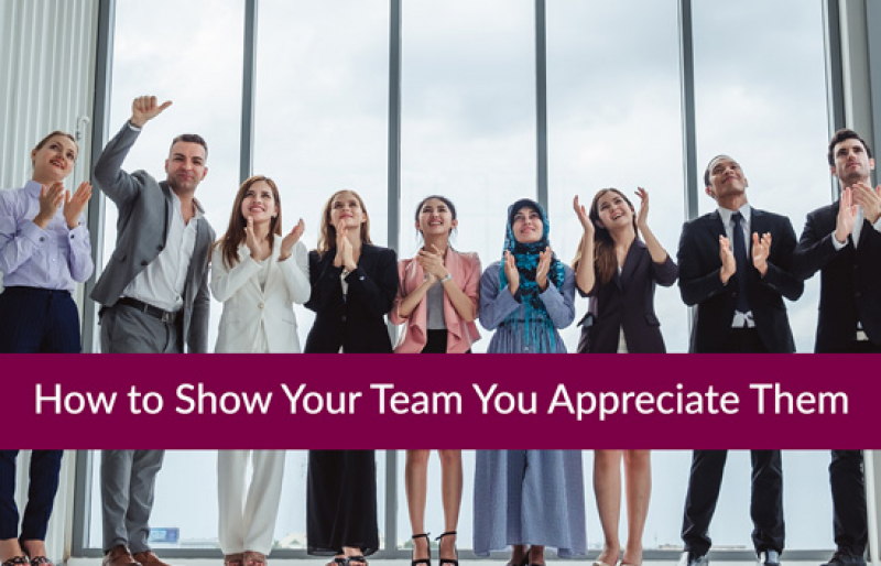 Five Powerful Ways to Demonstrate Employee Appreciation