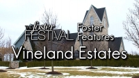 Foster Features - Vineland Estates Winery, one of our favourite places to visit in Niagara!
