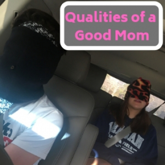 Qualities of a Good Mom (Hold on sista...just read)
