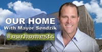Our Home with Mayor Sendzik - Business Expansion & Community Groups