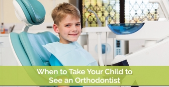 When to Take Your Child to See an Orthodontist