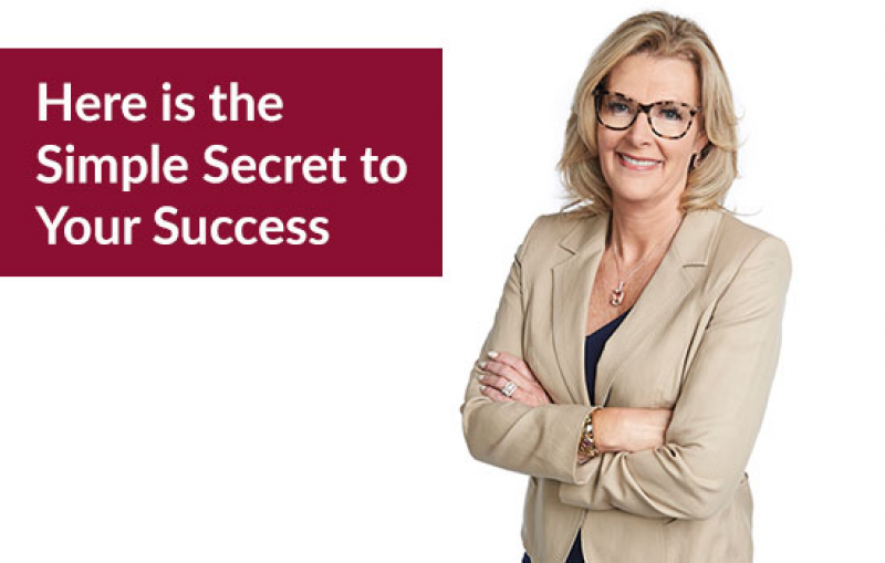 Here is the Simple Secret to Your Success