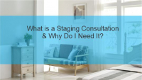 What is a Home Staging Consultation and Why Do I Need It