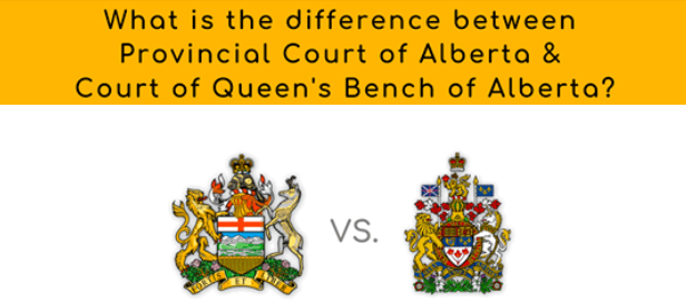 What is the difference between Provincial Court and Court of Queen's Bench?