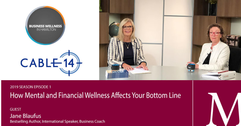 2019 Episode 1: How Mental and Financial Wellness Affects Your Bottom Line