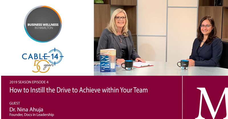 2019 Episode 4: How to Instill the Drive to Achieve within Your Team