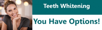 Teeth Whitening - You Have Options!