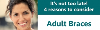 4 Reasons to Consider Adult Braces