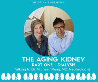 The aging kidney - Part One - Dialysis
