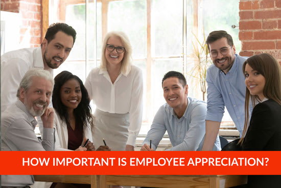 How Important Is Employee Appreciation For Your Business?