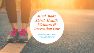 The Simcoe Mind, Body, Spirit, Health, Wellness & Recreation Fair