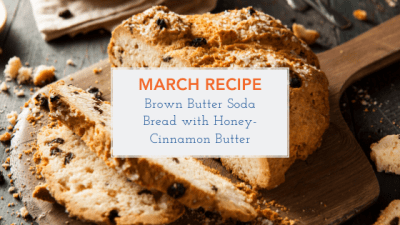 March Recipe - Brown Butter Soda Bread