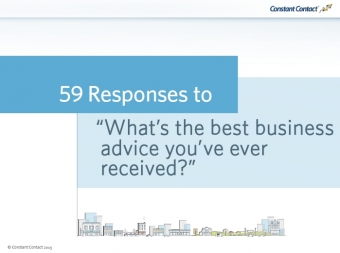 59 Responses to the Best Business Advice Received
