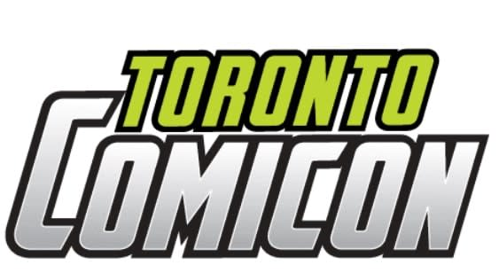 Toronto ComiCon March 20 to 22, 2020