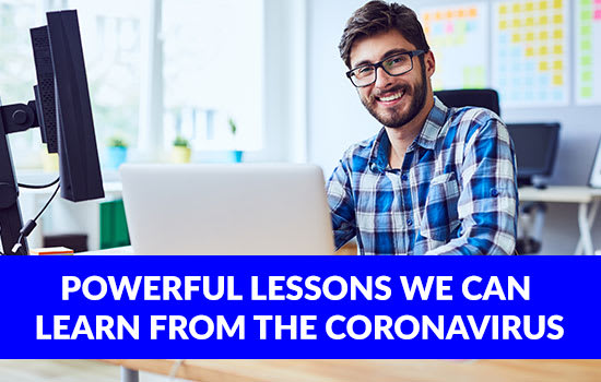Powerful Lessons we can Learn from the Coronavirus