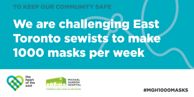 Michael Garron Hospital Foundation challenges East Toronto sewers to make face masks